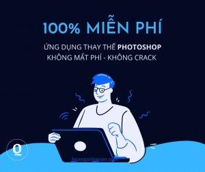Ứng dụng thay thế Photoshop miễn phí 100%